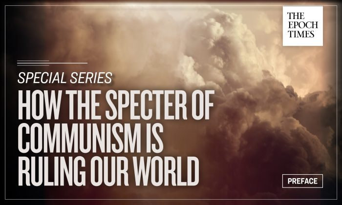 How the Specter of Communism Is Ruling Our World: Preface