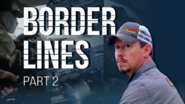 Border Lines (Part 2): How Mexican Cartels Are Distracting and Exhausting US Border Patrol With Dangerous Consequences
