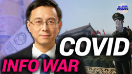 Tang Jingyuan: How China Used COVID-19 to Fight an Information War Against the World