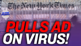 New York Times Pulled Ad Holding China Accountable for Virus Outbreak; China's Evergrande Is 'Too Big to Fail'?